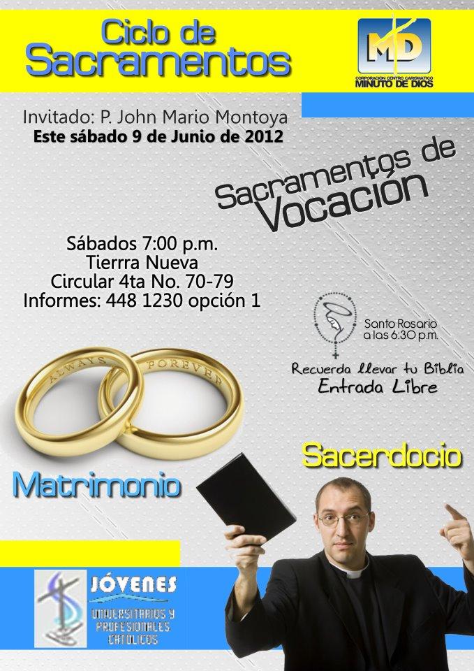 Matrimonio Catolico No Registrado Colombia : Ciclo los sacramentos vocación el sacerdocio y